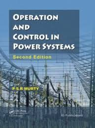 Pdf Operation And Control In Power Systems By P S R Murty Book Free Download Easyengineering