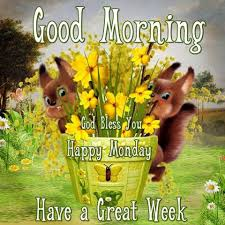 good morning happy monday blessed week pictures photos and