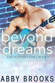 Beyond Dreams (Hutton Family, book 5) by Abby Brooks