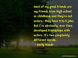 quotes about good childhood friends top good childhood friends
