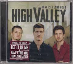 High Valley - Love Is A Long Road | Releases | Discogs