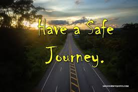 have a safe and happy journey wishes for brother