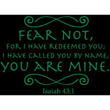 Isaiah 43 1 Fear Not For I Have Redeemed You Ia Vinyl Decal Sticker Quote Medium Green Walmart Com Walmart Com