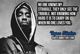 best tupac shakur quotes on life love people