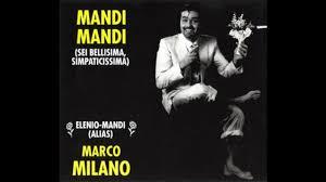 Marco Milano - Mandi Mandi (Sei Bellissima, Simpaticissima) (Radio Mix)  (1994) - YouTube