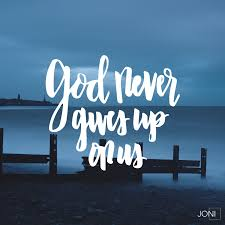 god never gives up on us daystar com christian quotes