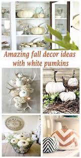 31 Amazing Fall Decorating Ideas Using White Pumpkins