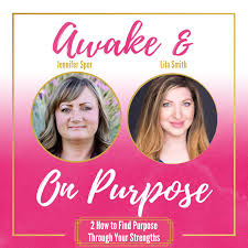 How to Find Purpose Through Your Strengths with Lila Smith -