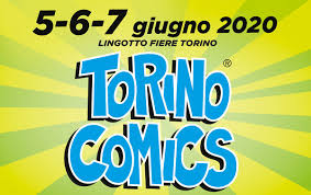 Torino Comics 2020 (Rimandato) (5 Giugno 2020 - 7 Giugno 2020, Torino)