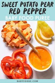sweet potato pear red pepper baby