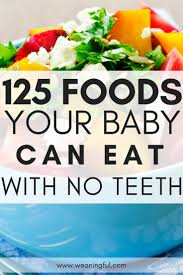 foods for es with no teeth