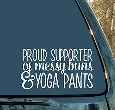 Car Decals Mom Decal Messy Bun Yoga Pants Woman Gift Laptop Sticker Proud Supporter Funny Decal Cup Decal Mom Gift Mommy Decal Buy Online In Suriname Car Decals Products In