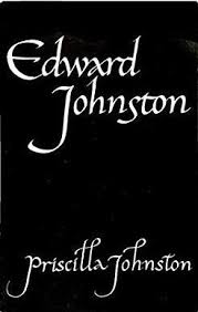 Edward Johnstone : Calligrapher [used book][hard to get]