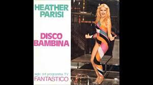 Heather Parisi - Disco Bambina (Extended) - YouTube