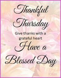 thursday blessings thankful thursday good morning rainy day