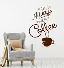 Vinyl Wall Decal Ther S Always Time For Coffee House Quote Stickers 4051ig For Sale Online