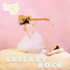 lullaby rock | ings