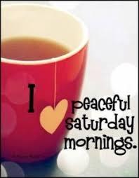 fresh saturday morning quotes and sayings etandoz