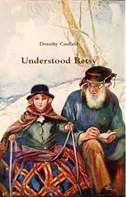 Understood Betsy (Annotated) - Kindle edition by Canfield, Dorothy,  Williamson, Ada. Literature & Fiction Kindle eBooks @ Amazon.com.