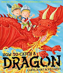 How To Catch a Dragon (Albie) eBook: Caryl Hart, Ed Eaves: Amazon ...