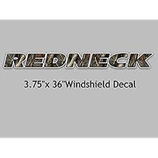 Amazon Com Redneck Camouflage Windshield Vinyl Decal 3 75 X 36 Camo Sticker For Truck Car Suv Window Glass Automotive