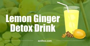 lemon and ginger the best detox drink