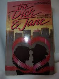 The Dick and Jane: Robinson, Abby: 9780440120445: Amazon.com: Books