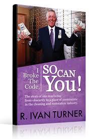 Ivan's Book: I Broke The Code – So Can You! - ShowMeMarketingSolutions.com
