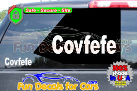 Covfefe Trump Twitter Vinyl Decal Vinyl Stickers Fun Decals For Cars