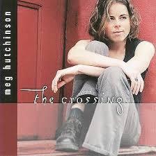 The Crossing by Meg Hutchinson (CD, Jul-2004, LRH Music) RARE FOLK OOP!!  786851134421 | eBay