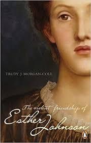 The Violent Friendship of Esther Johnson: Morgan-Cole, Trudy J.:  9780143017684: Amazon.com: Books