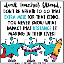dear teacher friend meaningful teacher memes the little ladybug