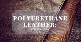 polyurethane leather vs real leather