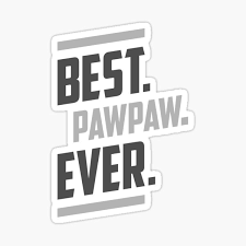 Best Pawpaw Ever Stickers Redbubble