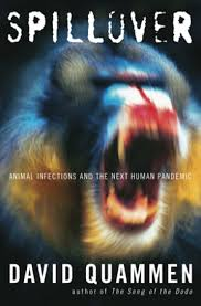 Book review: 'Spillover: Animal Infections and the Next Human ...