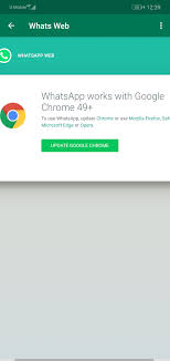 Whats meaning whatsapp work with google chrome 49+ ? - Google ...