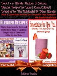 blender recipes 31 juicing blender