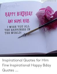 birthdaywishescom happy birthday any here i wish you all