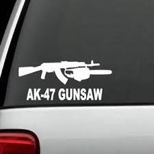 A1193 Ak 47 Gun Chainsaw Parody Decal Sticker Ak47 Assault Weapon Car Truck Sup Ebay