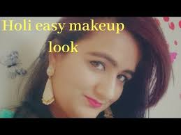 holi special makeup look in hindi 2019