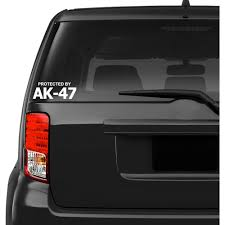 Protected By Ak 47 Car Decal Sticker Army Force Gear