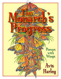 The Monarch's Progress: Poems with Wings: Harley, Avis: 9781590785584:  Amazon.com: Books