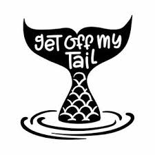 Kcd Get Off My Tail Mermaid Vinyl Decal Sticker Cars Trucks Vans Suvs Walls Cups Laptops 5 Inch Black Kcd2626b