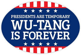 Wu Tang Is Forever 2020 Bumper Sticker Vinyl Decal Voila Print Inc
