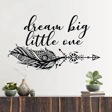 Feather Wall Decal Dream Big Little One Boho Arrow Wall Decals Quotes Vinyl Bedroom Wall Decor Girl Room Decor Sticker X853 Wall Stickers Aliexpress