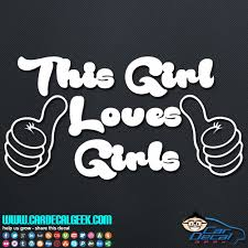 This Girl Loves Girls Vinyl Decal Sticker Lesbian Decals