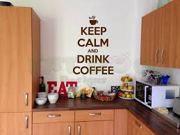 Keep Calm And Drink Coffee Decal Kitchen Decor Funny Coffee Etsy