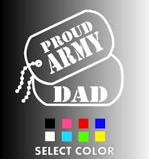 Proud Army Dad Dog Tags Die Cut Window Sticker Decal Multiple Colors 2 99 Picclick