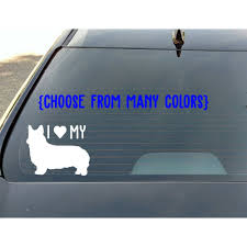I Love My Corgi Vinyl Decal Corgi Dog Etsy In 2020 Vinyl Decals Cat Decal Dog Decals