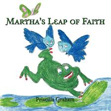 Martha's Leap of Faith: Graham, Priscilla: 9781468555882: Books - Amazon.ca